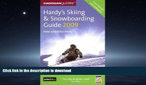 FAVORITE BOOK  Hardy s Skiing and Snowboarding Guide 2009 (Skiing   Snowboarding Guide)  BOOK
