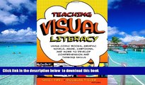 Audiobook Teaching Visual Literacy: Using Comic Books, Graphic Novels, Anime, Cartoons, and More