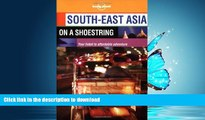 READ BOOK  South-East Asia on a Shoestring (Lonely Planet South-East Asia: On a Shoestring) FULL