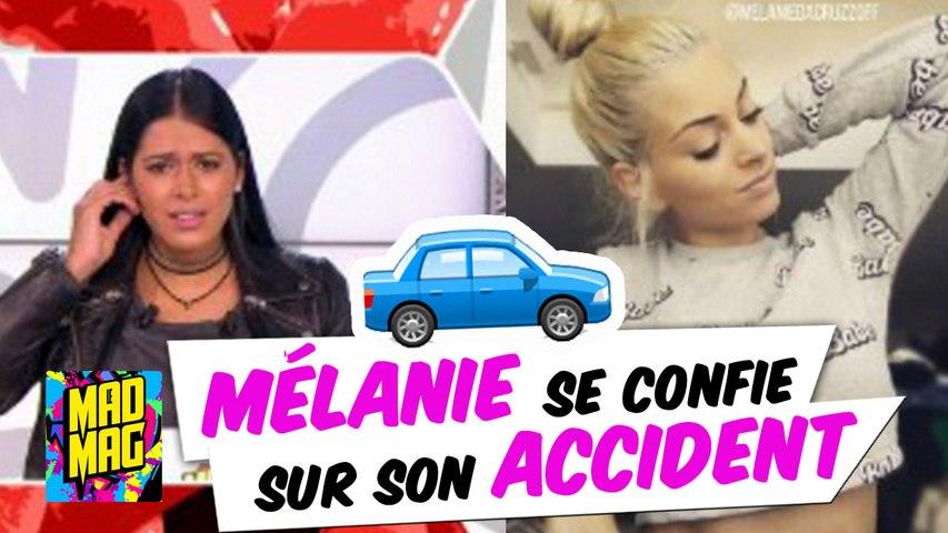 BONUS Mad Mag : Mélanie Da Cruz parle de son accident de voiture !