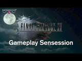 Final Fantasy XV - Gameplay Sensession Xbox O (No comment)