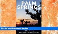 FAVORITE BOOK  Palm Springs Travel Guide (Unanchor) - Palm Springs, Joshua Tree   Salton Sea: A