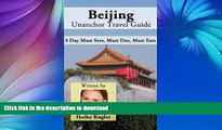 FAVORITE BOOK  Beijing Travel Guide - 3 Day Must Sees, Must Dos, Must Eats  BOOK ONLINE