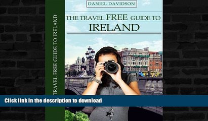 FAVORITE BOOK  113 Free Things To Do In Ireland: The Best Free Museums, Sightseeing Attractions,