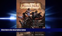 PDF [DOWNLOAD] Boston Jacky: Being an Account of the Further Adventures of Jacky Faber, Taking