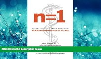 READ THE NEW BOOK n=1: How the Uniqueness of Each Individual Is Transforming Healthcare BOOOK ONLINE