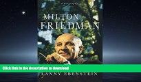 FAVORIT BOOK Milton Friedman: A Biography READ PDF FILE ONLINE