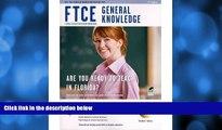 Pre Order Ftce General Knowledge W/ CD-ROM 2nd Ed. (FTCE Teacher Certification Test Prep)