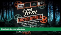 READ THE NEW BOOK The Film Encyclopedia 7e: The Complete Guide to Film and the Film Industry BOOK