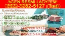 0822-3282-5127 (Tsel), Ladyfem Obat Kista Tangerang