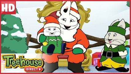 Max finds Santa Claus and Ruby finds the perfect Christmas Tree!   Treehouse Direct Clips