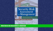 FAVORIT BOOK Security Risk Assessment and Management: A Professional Practice Guide for Protecting