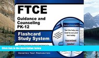 Online FTCE Exam Secrets Test Prep Team FTCE Guidance and Counseling PK-12 Flashcard Study System: