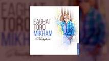 Nooshafarin - Faghat Toro Mikham TRACK