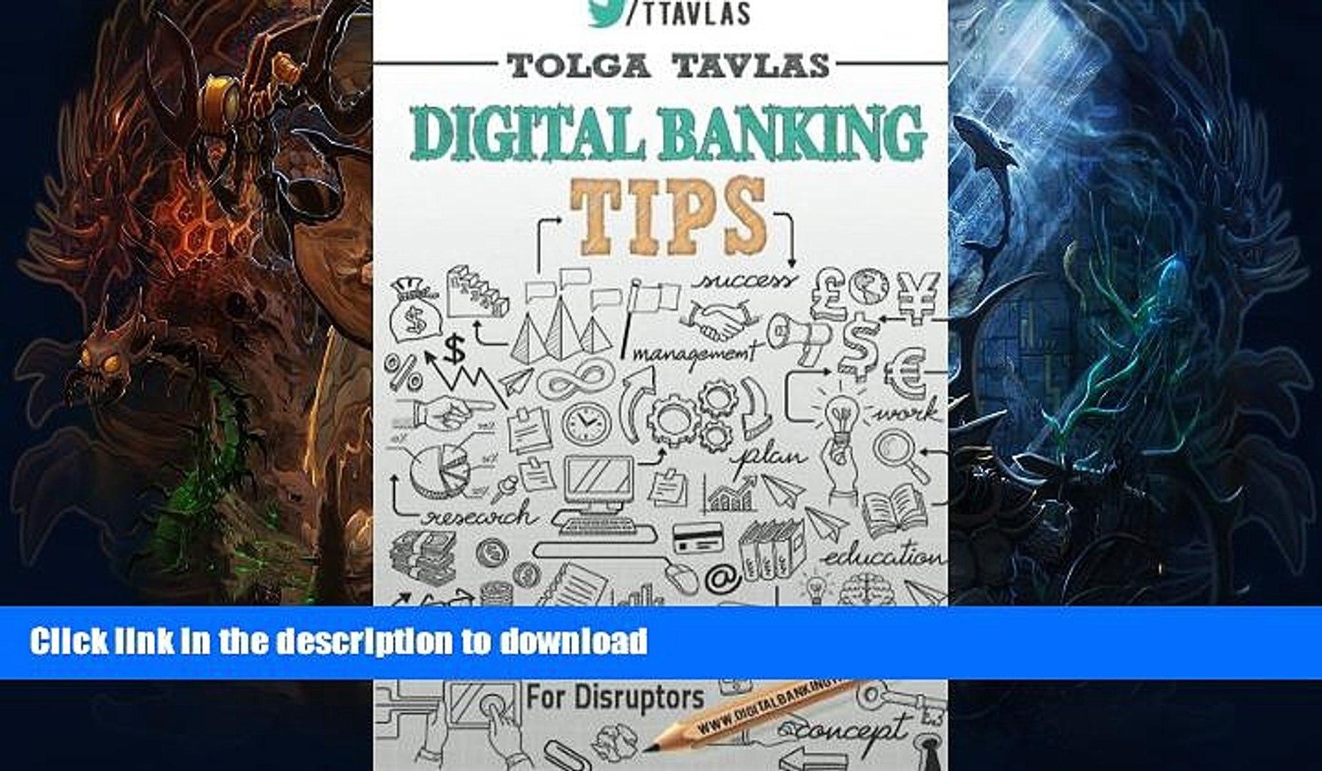 READ  Digital Banking Tips: Practical Tips for Disruptors!  PDF ONLINE