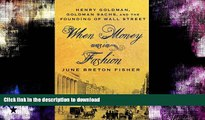 READ BOOK  When Money Was In Fashion: Henry Goldman, Goldman Sachs, and the Founding of Wall