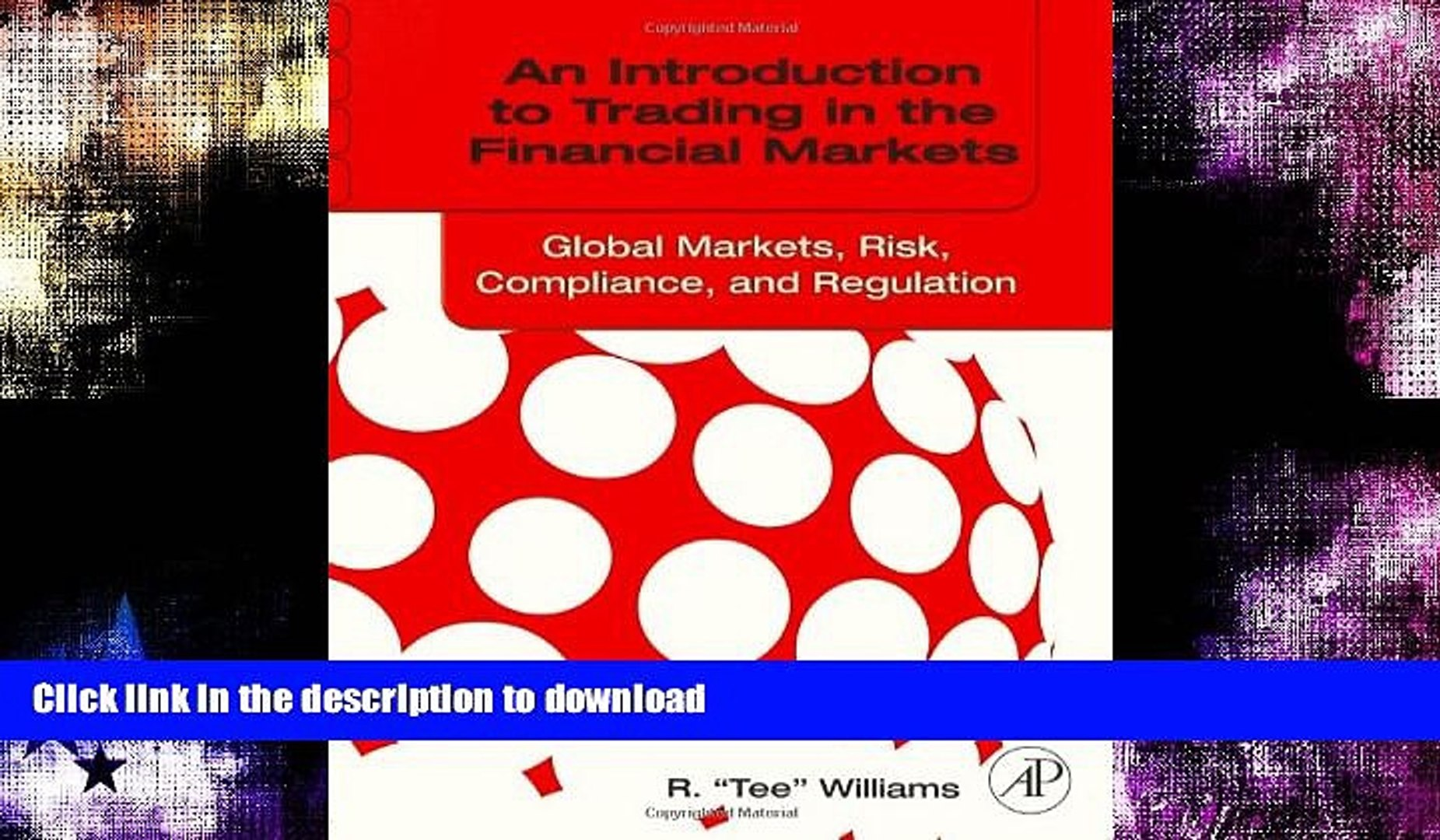 READ  An Introduction to Trading in the Financial Markets: Global Markets, Risk, Compliance, and