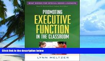 Price Promoting Executive Function in the Classroom (What Works for Special-Needs Learners) Lynn
