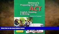 READ book Preparing for the ACT English, Reading   Writing - Student Edition Robert Postman Dr