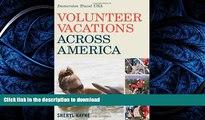 GET PDF  Volunteer Vacations Across America: Immersion Travel USA (Immersion Travel USA)  BOOK