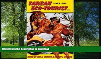 READ  Tarzan Was an Eco-tourist: ...and Other Tales in the Anthropology of Adventure FULL ONLINE
