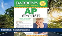READ BOOK  Barron s AP Spanish with Audio CDs and CD-ROM (Barron s AP Spanish (W/CD   CD-ROM))