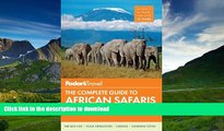 READ  Fodor s The Complete Guide to African Safaris: with South Africa, Kenya, Tanzania,