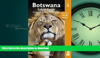 FAVORITE BOOK  Botswana Safari Guide: Okavango Delta, Chobe, Northern Kalahari (Bradt Travel