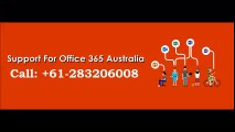 Get Instant Support For Microsoft Office 365 Australia +61-283206008 Number