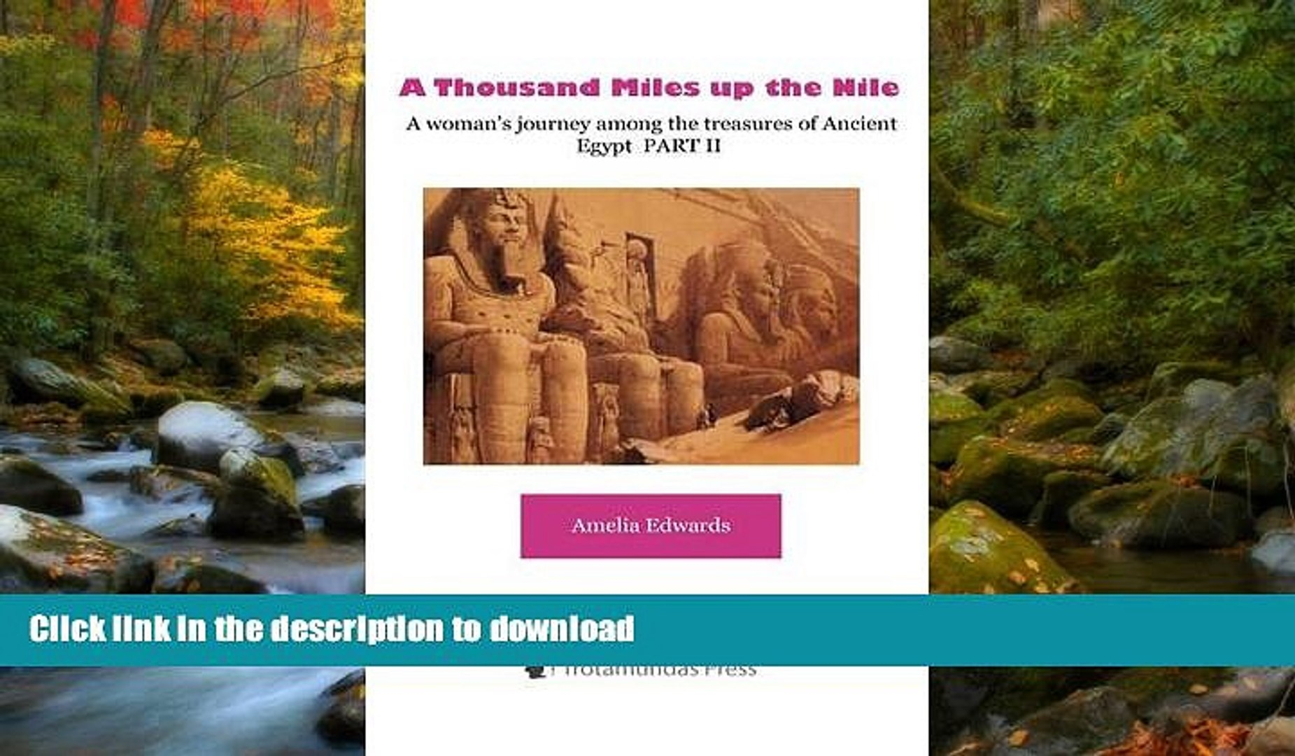 READ  A Thousand Miles up the Nile  - A woman s journey among the treasures of Ancient Egypt PART