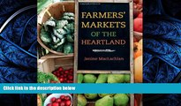 READ book  Farmers  Markets of the Heartland (Heartland Foodways)  DOWNLOAD ONLINE