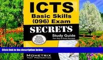 Buy ICTS Exam Secrets Test Prep Team ICTS Basic Skills (096) Exam Secrets Study Guide: ICTS Test