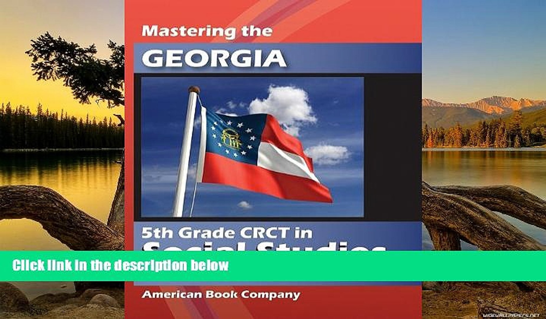Read Online Kindred Howard Mastering the Georgia 5th Grade CRCT in Social Studies: Developed to