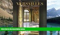 Read Online Guillaume Picon Versailles: A Private Invitation Full Book Epub