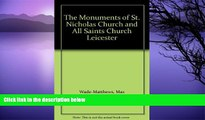 Pre Order The Monuments of St. Nicholas Church and All Saints Church Leicester Max Wade-Matthews
