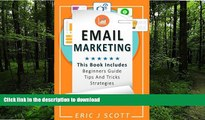 READ PDF Email Marketing: This Book Includes  Email Marketing Beginners Guide, Email Marketing