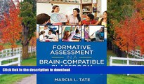 READ THE NEW BOOK Formative Assessment in a Brain-Compatible Classroom: How Do We Really Know They