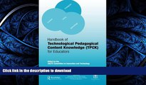 READ THE NEW BOOK Handbook of Technological Pedagogical Content Knowledge (TPCK) for  Educators