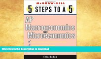 READ 5 Steps to a 5 AP Microeconomics and Macroeconomics (5 Steps to a 5: AP Microeconomics