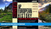 Hardcover Arco Master the Ap European History Test 2001: Teacher-Tested Strategies and Techniques
