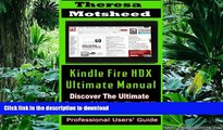 READ THE NEW BOOK Kindle Fire HDX Ultimate Manual:  (Discover the Ultimate Power of Kindle Fire