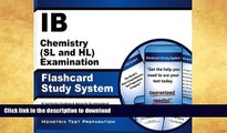 READ IB Chemistry (SL and HL) Examination Flashcard Study System: IB Test Practice Questions