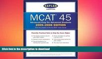 Audiobook MCAT 45, 2005-2006 (Kaplan Mcat 45) Kaplan Full Book