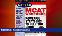Read Book Kaplan Mcat Workbook 1998 (Kaplan Mcat Practice Tests) Kaplan On Book