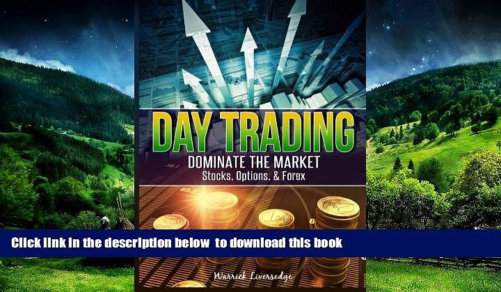 Epub Day Trading (Day Trading, Stocks) Warrick Liversedge Full Book