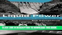 MOBI DOWNLOAD Liquid Power: Contested Hydro-Modernities in Twentieth-Century Spain (Urban and