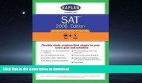 Read Book SAT 2006, Comprehensive Program (Kaplan Sat) Kaplan Full Book