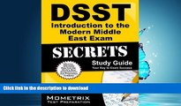 Pre Order DSST Introduction to the Modern Middle East Exam Secrets Study Guide: DSST Test Review