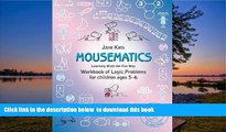 Pre Order MouseMatics: Learning Math the Fun Way. Workbook of Logic Problems for children ages 5-6
