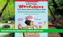 """Pre Order Adorable Wearables Human Body: Reproducible Patterns for """"Hear"""" Muffs, Vision Goggles,"""